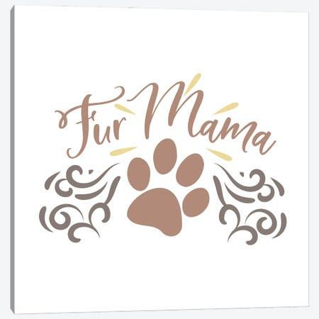 Fur Mama Canvas Print #DNA72} by Delores Naskrent Canvas Artwork