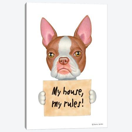 Boston Terrier My House Canvas Print #DNG15} by Danny Gordon Art Print