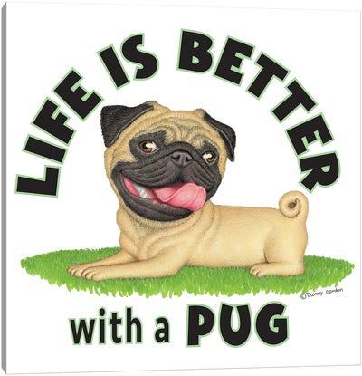 Pug on Grass Life is Better Canvas Art Print