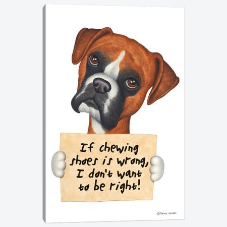 Boxer I Don't Want To Be Right Canvas Print #DNG22} by Danny Gordon Art Print