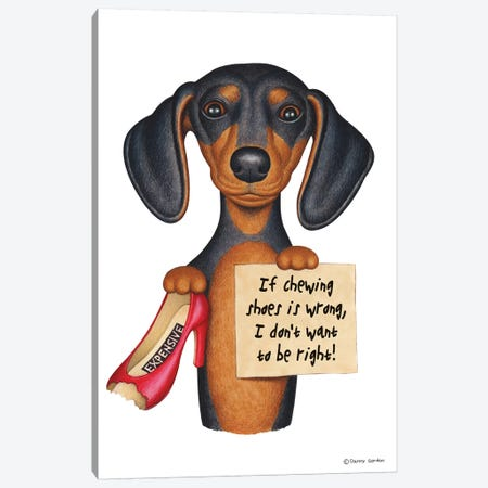 Dachshund I Don't Want To Be Right With Shoe Canvas Print #DNG46} by Danny Gordon Canvas Wall Art