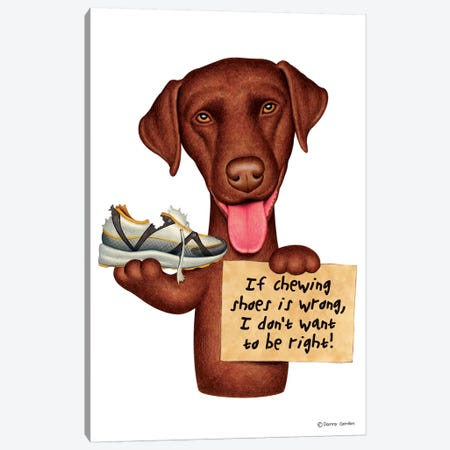 Labrador Retriever I Don't Want To Be Right Red Canvas Print #DNG77} by Danny Gordon Canvas Art Print