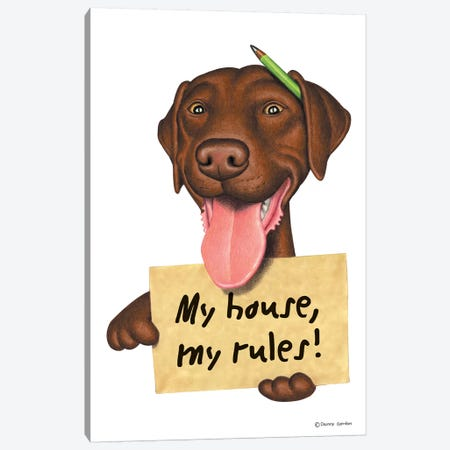 Labrador Retriever My House Canvas Print #DNG79} by Danny Gordon Canvas Art