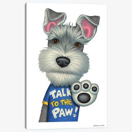 Schnauzer Talk To The Paw Canvas Print #DNG93} by Danny Gordon Canvas Wall Art
