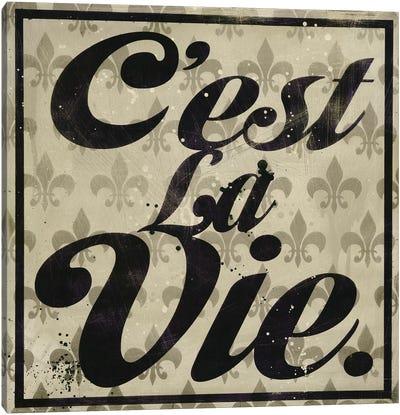C'est La Vie Canvas Art Print