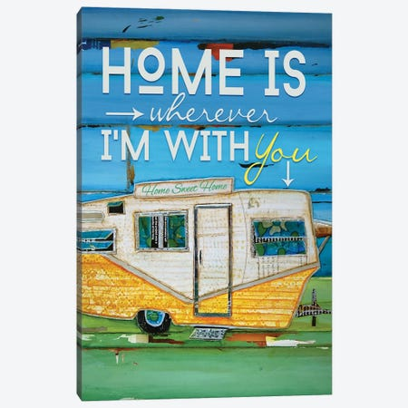 Home Is Wherever Canvas Print #DNP25} by Danny Phillips Art Print