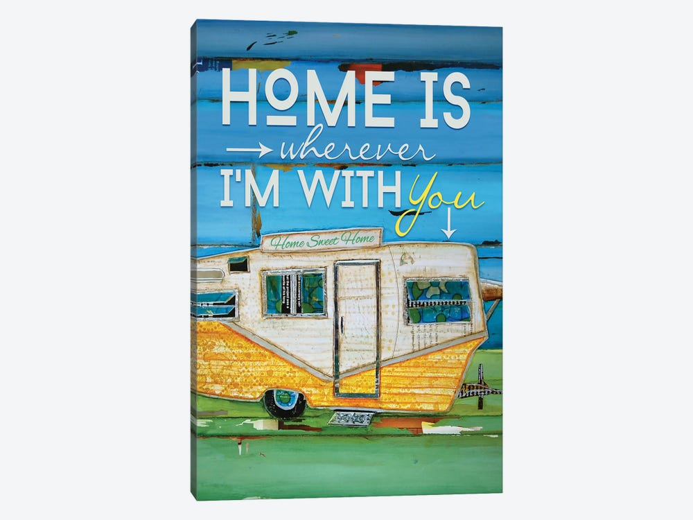 Home Is Wherever by Danny Phillips 1-piece Canvas Artwork