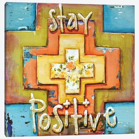 Stay Positive Canvas Print #DNP69} by Danny Phillips Canvas Artwork
