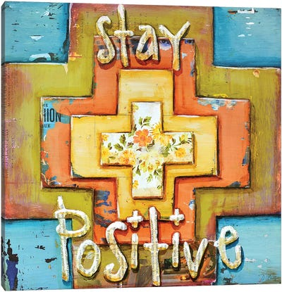 Stay Positive Canvas Art Print