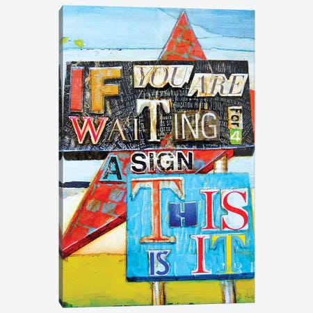 This Is It Canvas Print #DNP83} by Danny Phillips Canvas Wall Art