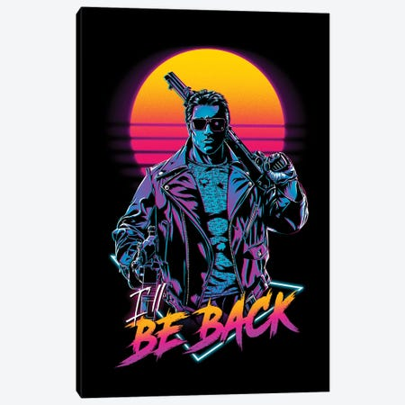 I'll Be Back Canvas Print #DOI463} by Denis Orio Ibañez Canvas Art