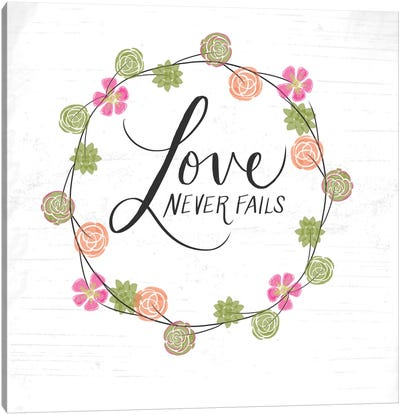 Love Never Fails Canvas Art Print