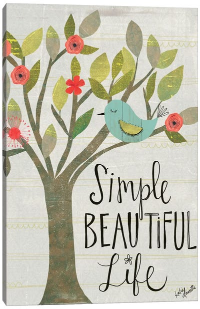Simple Beautiful Life Canvas Art Print