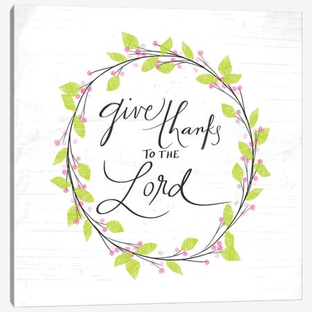 Thanks To The Lord Canvas Print #DOU28} by Katie Doucette Canvas Art