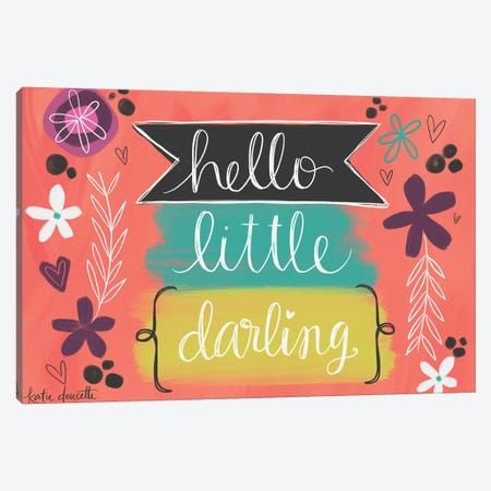 Hello Little Darling Canvas Print #DOU31} by Katie Doucette Canvas Print