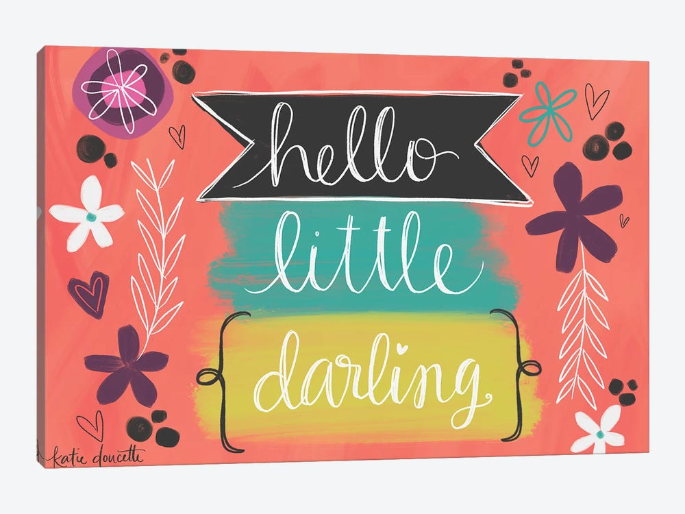 Hello Little Darling by Katie Doucette 1-piece Canvas Art Print