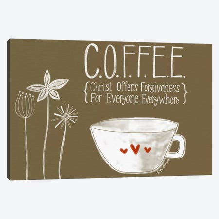 C.O.F.F.E.E. Canvas Print #DOU5} by Katie Doucette Canvas Artwork