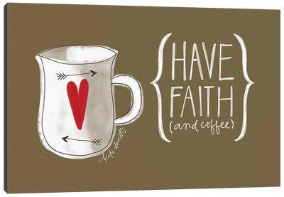 Faith And Coffee Canvas Art Print