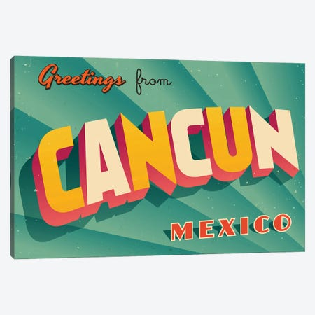 Greetings From Cancun Canvas Print #DPT185} by RealCallahan Canvas Print