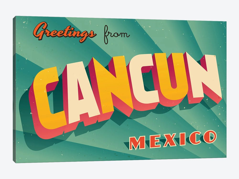 Greetings From Cancun by RealCallahan 1-piece Canvas Art Print