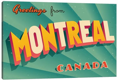 Greetings From Montreal Canvas Art Print