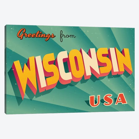 Greetings From Wisconsin Canvas Print #DPT249} by RealCallahan Art Print