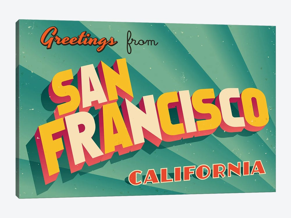 Greetings From San Francisco by RealCallahan 1-piece Canvas Art Print