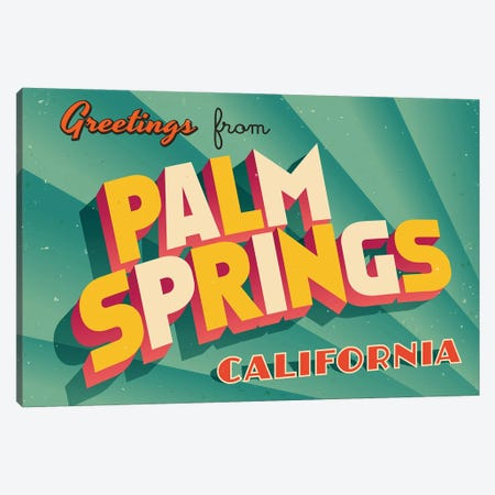 Greetings From Palm Springs Canvas Print #DPT258} by RealCallahan Canvas Artwork
