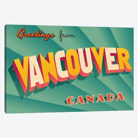 Greetings From Vancouver Canvas Print #DPT260} by RealCallahan Canvas Print