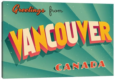 Greetings From Vancouver Canvas Art Print