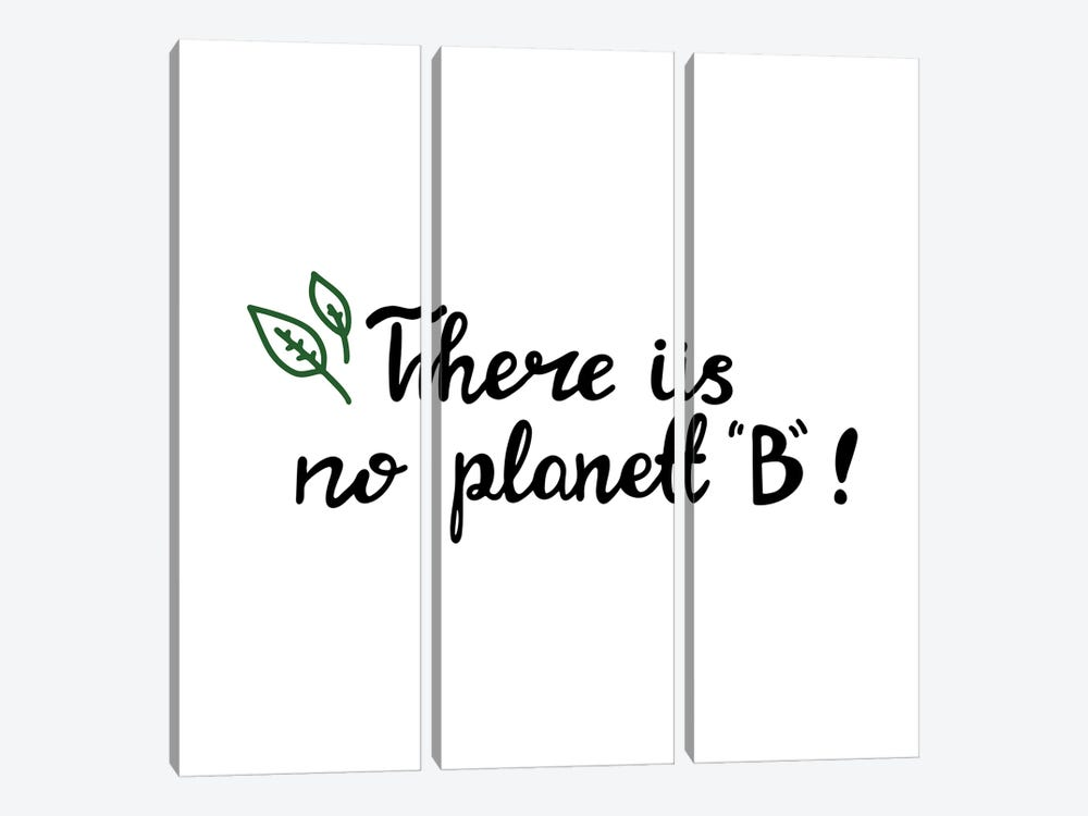 There Is No Planet B by Goarik-Anna 3-piece Canvas Art