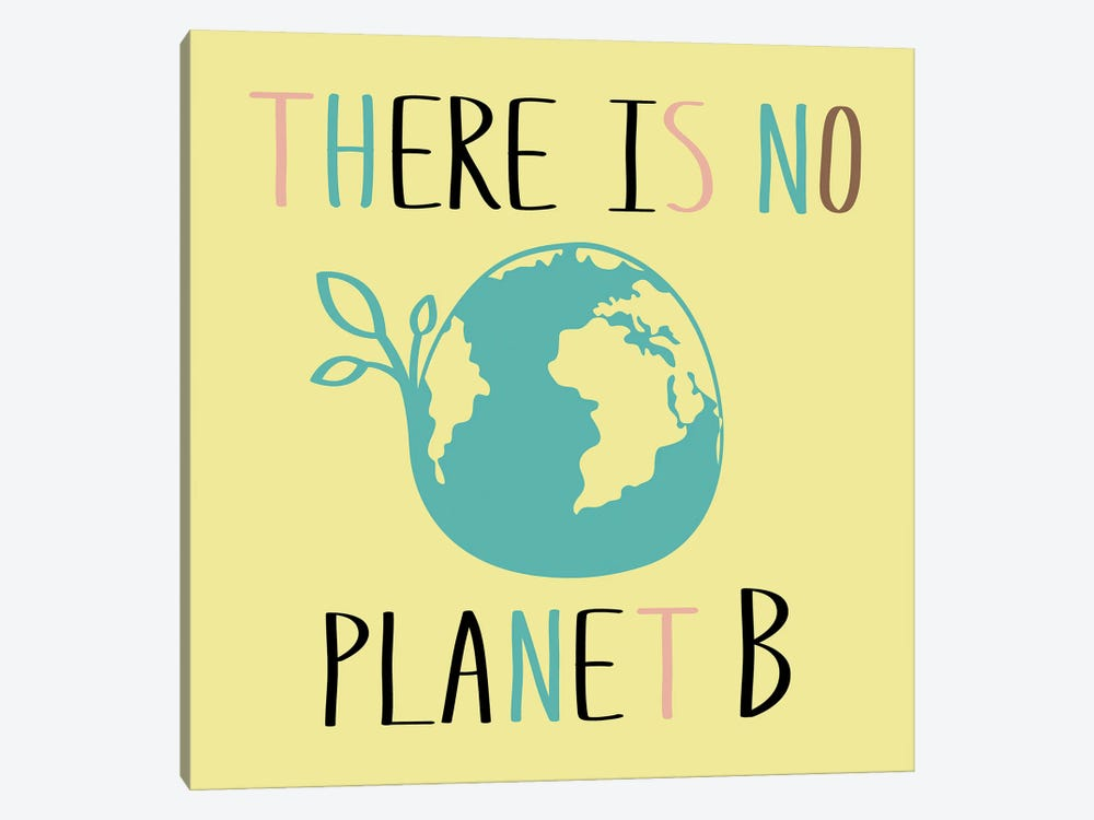 There Is No Planet B On Yellow Background by happiestsim 1-piece Art Print