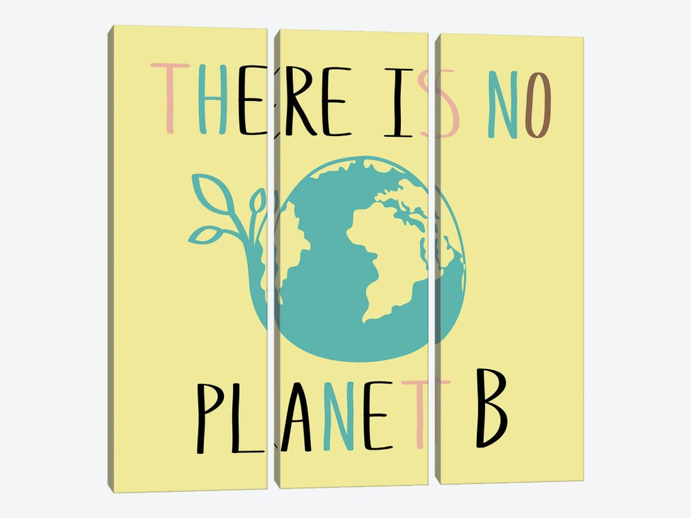 There Is No Planet B On Yellow Background by happiestsim 3-piece Art Print