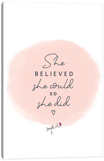 She Believed Text Canvas Art Print