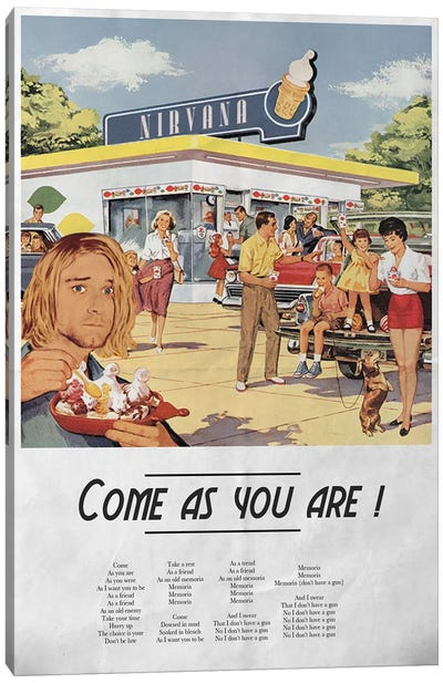 Come As You Are Canvas Art Print