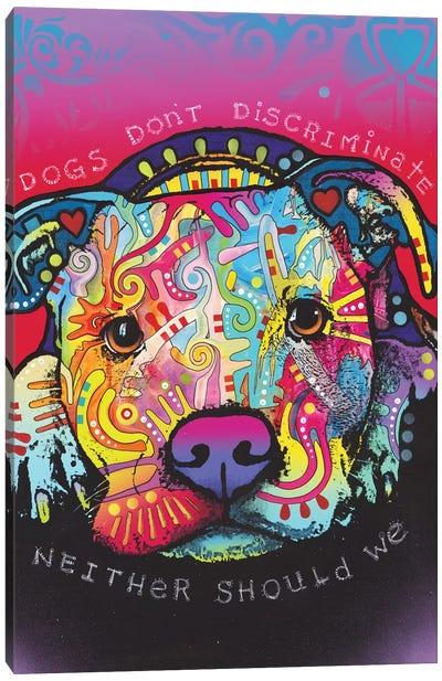 Dogs Don't Discriminate Canvas Art Print