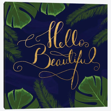 Hello Beautiful Canvas Print #DSG49} by Daniela Santiago Canvas Print