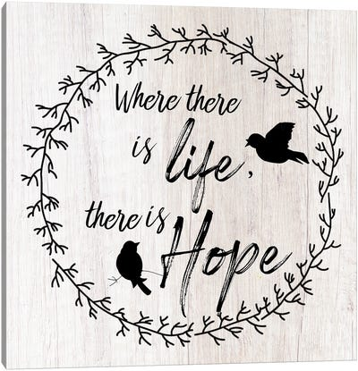 There is Hope Canvas Art Print