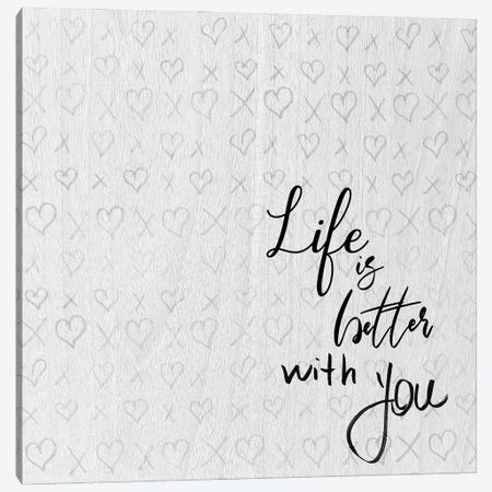 Life is Better Canvas Print #DSG82} by Daniela Santiago Canvas Art Print