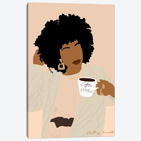 Coffee Now Wine Later Canvas Print #DTD34} by Destiny Darcel Canvas Print