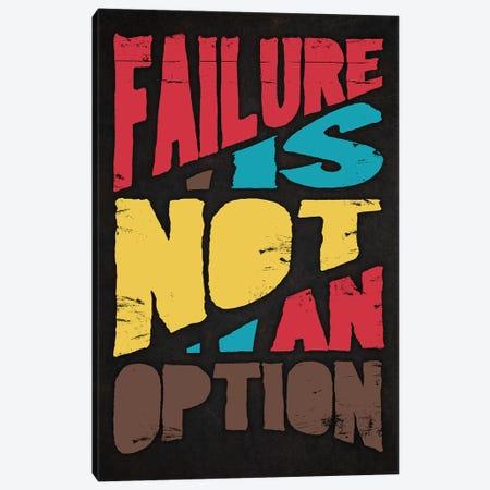 Failure Is Not An Option Canvas Print #DUR292} by Durro Art Canvas Wall Art