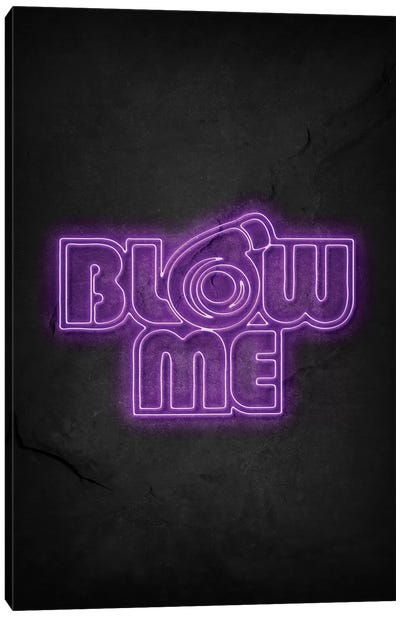 Blow Me Canvas Art Print