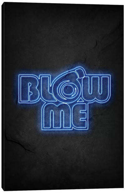 Blow Me 2 Canvas Art Print