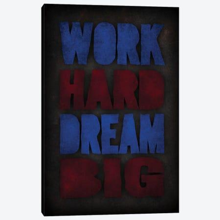 Work Hard Dream Big Canvas Print #DUR73} by Durro Art Canvas Print