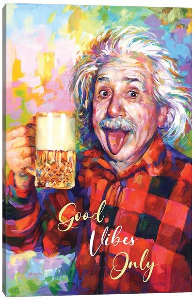 Einstein, Good Vibes Only Canvas Art Print