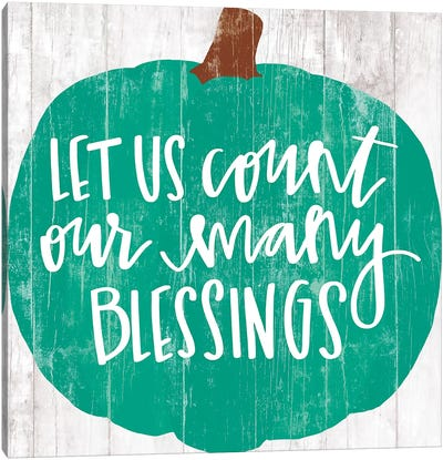 Our Many Blessings     Canvas Art Print