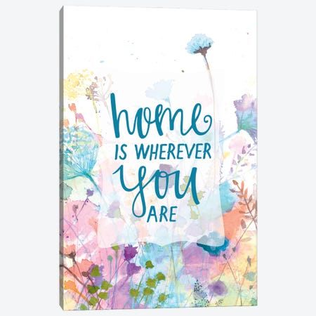 Home is Wherever You Are Canvas Print #DWD25} by Dogwood Portfolio Canvas Wall Art