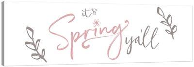 It's Spring Y'all Canvas Art Print