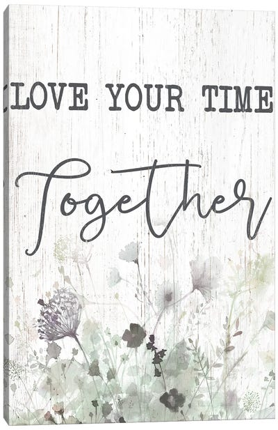Love Your Time Together Canvas Art Print