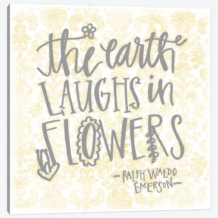 The Earth Laughs Canvas Print #DWD45} by Dogwood Portfolio Canvas Wall Art